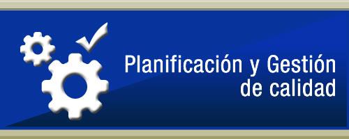 Planificación y Gestión de Calidad